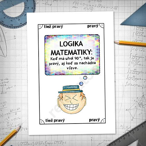 Logika matematiky - vtipné linajkové podložky do zošita 10