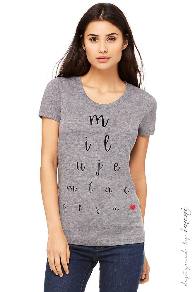 Dámske tričko MILUJEM